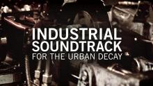 Industrial Soundtrack For The Urban Decay // Official Trailer