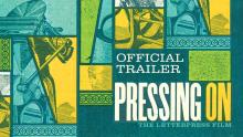 Pressing On: The Letterpress Film Trailer