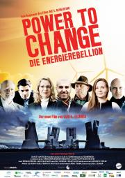 POWER TO CHANGE – THE ENERGY REBELLION movie poster