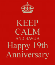 keep-calm-and-have-a-happy-19th-anniversary